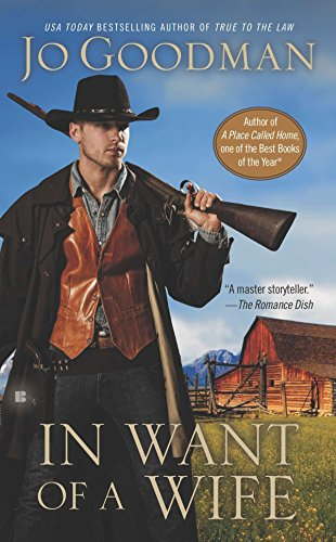In Want of a Wife (A Bitter Springs Novel, Band 3) (Goodman Jo)
