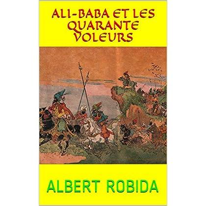 Ali-Baba et les quarante voleurs (illustré)