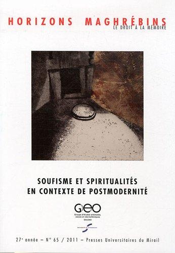 Horizons maghrébins, N° 65/2011 : Soufisme et spiritualités en contexte de postmodernité