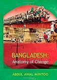 Bangladesh: Anatomy of Change by Abdul Awal Mintoo (2006-11-22)