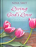 [(Living in God's Love)] [By (author) Nina Smit] published on (July, 2012)