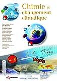 Chimie et changement climatique (Chimie et...) (French Edition)