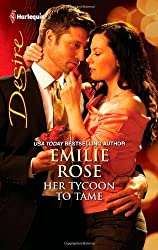 Her Tycoon to Tame by Emilie Rose (2011-09-06)