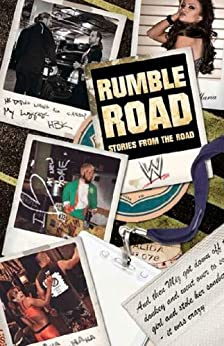 Rumble Road: Untold Stories From Outside the Ring (WWE) by [Robinson, Jon]