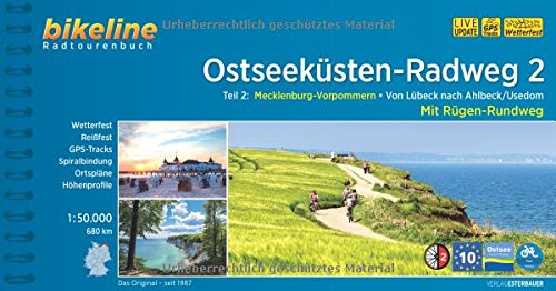 Ostseeküsten-Radweg 2: Mecklenburg-Vorpommern. Von Lübeck nach Ahlbeck/Usedom. Mit Rügen, 690 km, 1:50 000, GPS-Tracks Download, wetterfest/reißfest (Radweg)