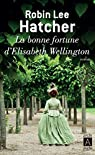 La Bonne Fortune d'Elisabeth Wellington par Hatcher