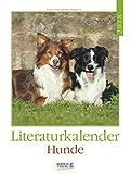 Literaturkalender Hunde - Kalender 2018 - Korsch-Verlag - Wochenkalender mit Zitaten - 24 cm x 32 cm