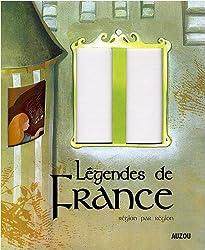 Légendes de France : Région par région