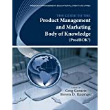 The Guide to the Product Management and Marketing Body of Knowledge (ProdBOK® Guide) (English Edition)