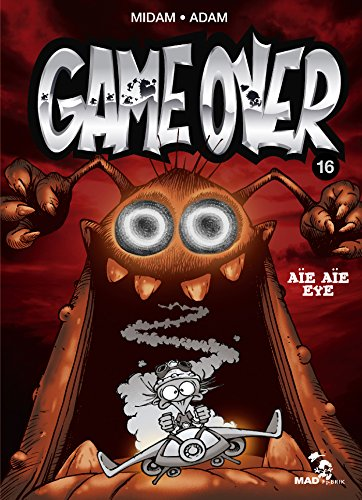 Game over [Bande dessinée] [Série] (t.16) : Aïe aïe eye