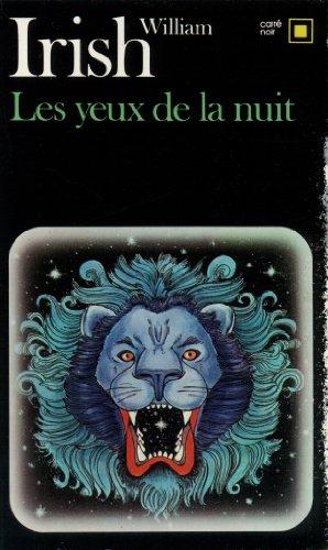 Yeux de La Nuit (Carre Noir) par William Irish