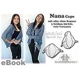 Nana Cape Nähanleitung mit Schnittmuster für Jacke, Umhang oder Poncho mit oder ohne Kapuze in 3 Größen Gr. XS/S bis XL/XXL auf CD