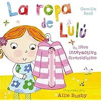 La ropa de Lulu / Lulu's Clothes