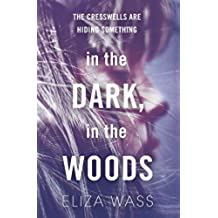 In the Dark, In the Woods (English Edition)