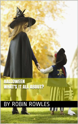 HALLOWEEN, WHAT'S IT ALL ABOUT? (English Edition)
