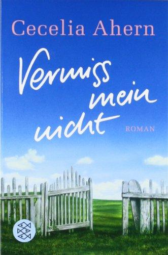 Buchseite und Rezensionen zu 'Vermiss mein nicht: Roman' von Cecelia Ahern