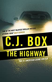 The Highway (Cassie Dewell Book 1) by [Box, C.J.]