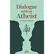 Dialogue with an atheist (English Edition)