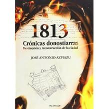 1813: Crónicas donostiarras (Aterpea)