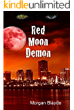 Red Moon Demon (Demon Lord Book 1)