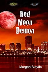 Red Moon Demon (Demon Lord Book 1) (English Edition)