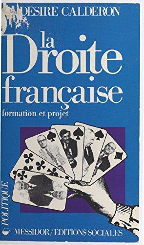 Télécharger en ligne La Droite française : formation et projet pdf