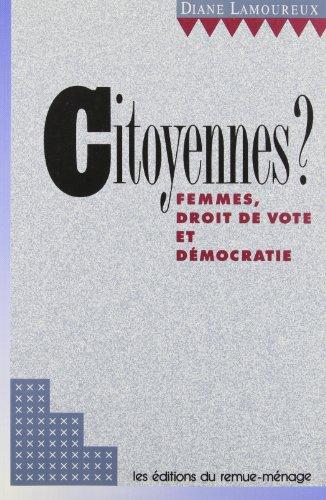 Citoyennes ? Femmes Droit de Vote et Democratie