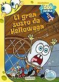 Bob Esponja. El gran susto de Halloween: Incluye actividades (Bob Esponja / Libros de lectura)