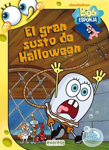 (Bob Esponja. El gran susto de Halloween: Incluye actividades (Bob Esponja/Libros de lectura))