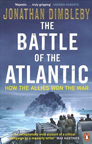 The Battle Of The Atlantic por Jonathan Dimbleby