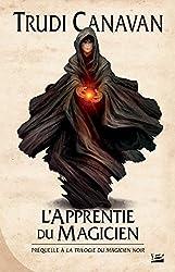 L'Apprentie du magicien: La Trilogie du magicien noir, T0