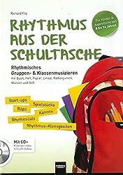 Rhythmus aus der Schultasche: Rhythmisches Gruppen- & Klassenmusizieren mit Buch, Heft, Papier, Lineal, Radiergummi, Münzen und Stift