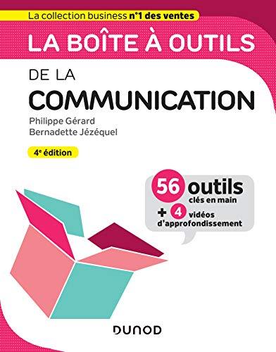 La boîte à outils de la Communication - 4e éd. par  Bernadette Jézéquel, Philippe Gérard