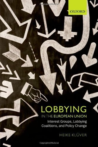 lobbying-in-the-european-union-interest-groups-lobbying-coalitions-and-policy-change-1st-edition-by-