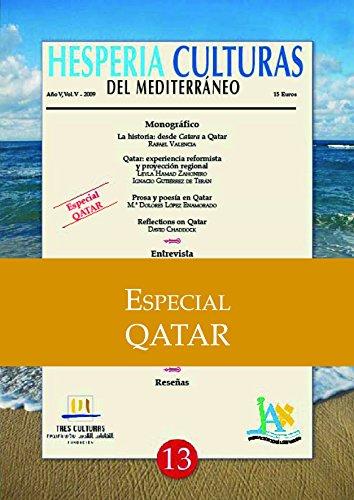Hesperia Culturas del Mediterráneo Especial Qatar por Rafael Valencia