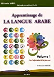 Telecharger Livres Apprentissage de la Langue Arabe Volume 1 de l Alphabet a la Phrase (PDF,EPUB,MOBI) gratuits en Francaise