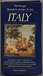 The Knopf Traveler's Guide to Art: Italy by Helen Langdon (1984-06-12)