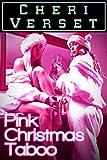 Pink Christmas Taboo