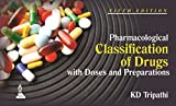 #10: Pharmacological Classification of Drugs With Doses And Preparations