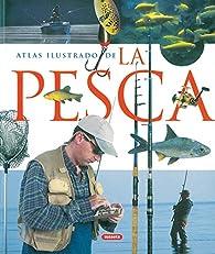Atlas ilustrado de la pesca par  Susaeta Ediciones S A