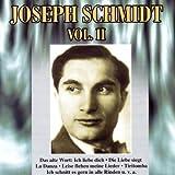 Joseph Schmidt Vol. 2
