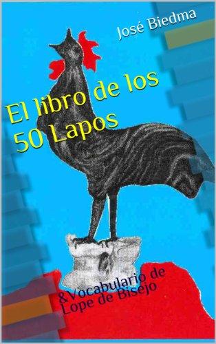 El Libro de los 50 Lapos por José Biedma López