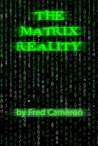 The Matrix Reality (English Edition) (Trinity Neo Matrix)