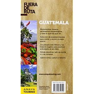 Guatemala (Fuera De Ruta)
