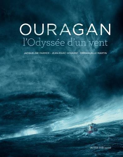 Ouragan : l'odyssée d'un vent