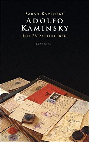Adolfo Kaminsky – Ein Fälscherleben von Sarah Kaminsky