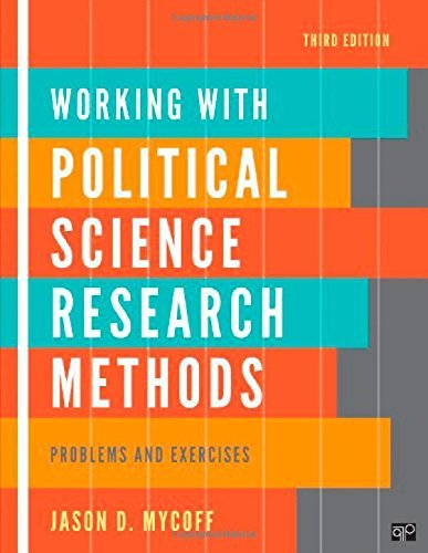 Working with Political Science Research Methods: Problem and Exercises by Jason D Mycoff (2011-11-15)