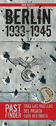 PastFinder Berlin 1933-1945 (spanische Ausgabe). Tras las huellas del pasado - guía...