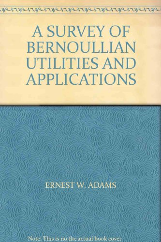 a-survey-of-bernoullian-utilities-and-applications