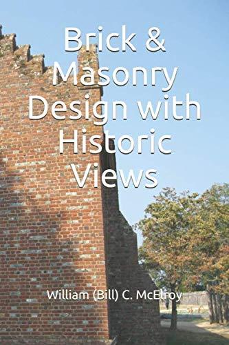 Brick & Masonry Design with Historic Views -
